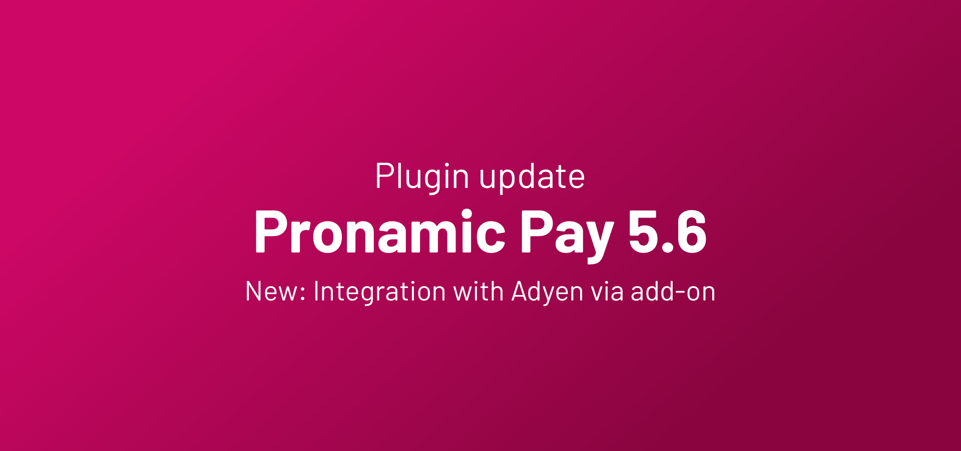 Pronamic Pay 5.6