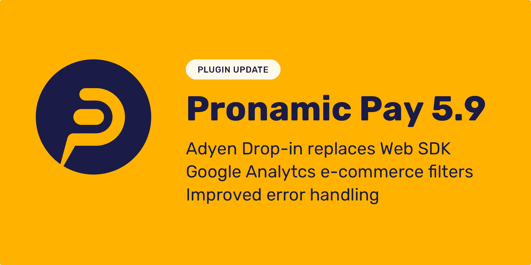 Pronamic Pay 5.9 & Adyen add-on update